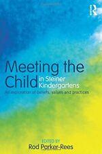 Meeting the Child in Steiner Kindergartens: An . Parker-Rees, Rod.#