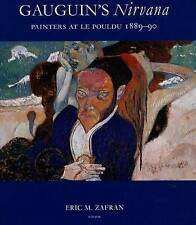 """NEW Gauguin's """"Nirvana"""" : Painters at le Pouldu, 1889-90 by Eric M. Zafran"""