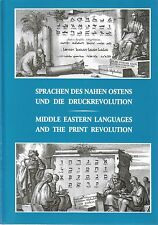 MIDDLE EASTERN LANGUAGES AND THE PRINT REVOLUTION Gutenberg Museum Mainz 2002
