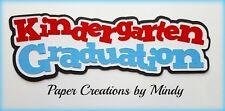 Craftecafe Mindy Kindergarten Graduation School premade paper piecing Title