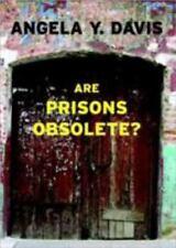 Are Prisons Obsolete?, Davis, Angela Y., Very Good Book