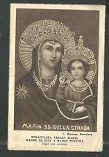 Holy card antique de la Virgin de la Strada santino image pieuse estampa