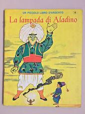La lampada di Aladino Un piccolo libro d'argento 18 Mondadori 1966