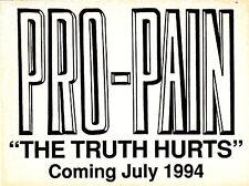 "PRO-PAIN ""The Truth Hurts"" 3""x4"" PROMO STICKER ©1994"
