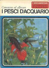 I DOCUMENTARI - I PESCI D'ACQUARIO