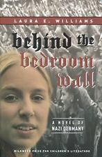 Behind the Bedroom Wall by Laura E. Williams (English) Paperback