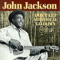 DONT LET YOUR DEAL GO DOWN - JACKSON JOHN [CD]