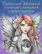 Fairies and Mermaids: A Grayscale Coloring Book  by Molly Harrison [Paperback]