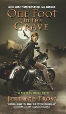 One Foot in the Grave (Night Huntress, Book 2) by Jeaniene Frost