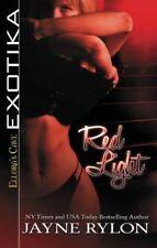 RED LIGHT by Jayne Rylon EROTIC CONTEMPORARY MENAGE ROMANCE ~ EXOTIKA  OOP VHTF