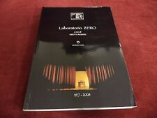 LABORATORIO ZERO 1977 - 2008 - Ginetta Rosato - Edizioni Kappa Roma, 2011