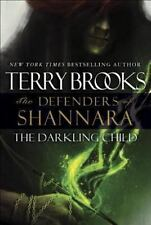 The Darkling Child: The Defenders of Shannara-ExLibrary