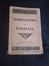 """""""Les grands vins de Bordeaux"""" illustré de cartes -  Annuaire de la Gironde 1933"""