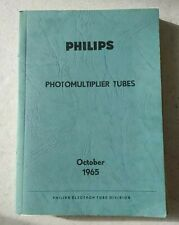 Ancien Livre PHILIPS 1965 Photomultiplier Tubes Books photos en anglais