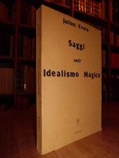 Saggi sull' Idealismo Magico. Julius Evola 1981