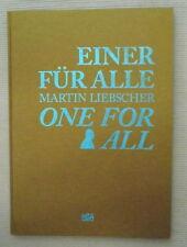 Einer fur Alle / One for All. Martin Liebscher. PhotographyHatje Cantz. 2007