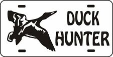 DUCK HUNTER Fun Car or Truck LICENSE PLATE Duck or Goose Hunt call blind