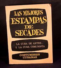 1969 Las Mejores Estampas De Secades: La Cuba de Antes (paperback)