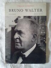 Bruno Walter - Roger Hauert e Bernard Gavoty - Ed. Ricordi - 1956