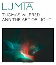 Lumia: Thomas Wilfred and the Art of Light, Orgeman, Turrell, Borgen, D+=