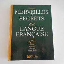 MERVEILLES ET SECRETS DE LA LANGUE FRANCAISE READER'S DIGEST 2000