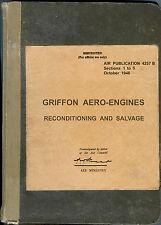 ROLLS ROYCE GRIFFON AERO ENGINE RECONDITIONING & SALVAGE MANUAL. AP4257B VOL 1