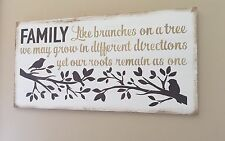 Family Like Branches On A Tree Roots Remain As One White Wood Sign