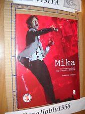LIBRO - MIKA - L'INCREDIBILE STORIA...- SCOPPIO - 1° ED GARGOYLE 2013- NUOVO MA