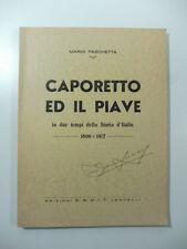 Mario Paschetta, Caporetto ed il Piave in due tempi della Storia d'Italia
