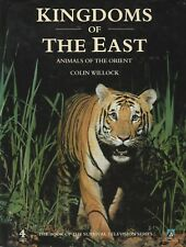 KINGDOMS OF THE EAST Animals of the Orient Colin Willock **GOOD COPY**