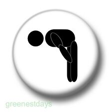 Bend Over 1 Inch / 25mm Pin Button Badge Humour Stag Do Hen Night Humour Novelty
