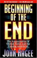 Beginning Of The End by John Hagee