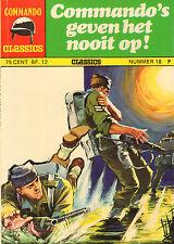 COMMANDO CLASSICS 18 - COMMANDO'S GEVEN HET NOOIT OP (1974)