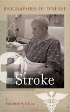 Stroke (Biographies of Disease)-ExLibrary