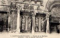 CPA 30 ST GILLES DU GARD  facade de la basilique abbatiale  frise et statues