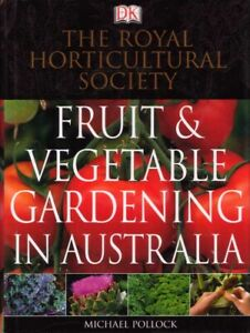 The Royal Horticultural Society Fruit & Vegetable Gardening in Australia BOOK HC