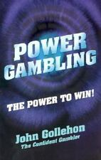 lcw Power Gambling To Win: How to Bet Little and Win Big! by John Gollehon 2003