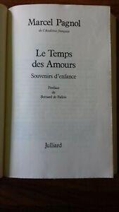 LE TEMPS DES AMOURS par Marcel PAGNOL-JULLIARD, 1977 - Edition Originale-RELIE