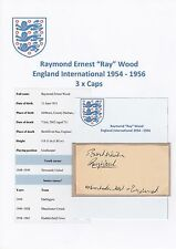 RAY WOOD ENGLAND INTERNATIONAL 1954-1956 RARE ORIGINAL HAND SIGNED CARD