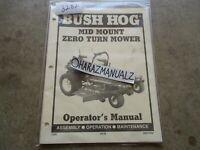 BUSH HOG Mid Mount Zero Turn Mower Operator's Manual