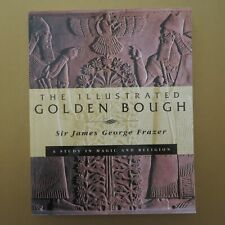 THE ILLUSTRATED GOLDEN BOUGH by Sir James George Frazer