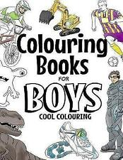 Colouring Books for Boys: Cool Colouring Book for Boys Aged 6-12 by The Future Teacher Foundation (Paperback, 2017)