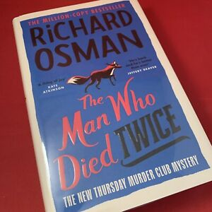 The Man Who Died Twice - Richard Osman - Numbered Signed Exclusive 1st HB - NEW