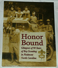 Honor Bound: Glimpses of 90 Years of Boy Scouting in Piedmont North Carolina