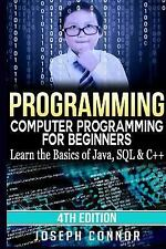 Programming : Computer Programming for Beginners: Learn the Basics of Java, S...