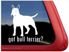 Got Bull Terrier? | High Quality Bull Terrier Dog Window Decal Sticker