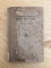 Indian Names Facts and Games for Camp Fire Girls by Florence Poast 1916 Book