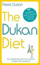 The Dukan Diet: The Revised and Updated Edition for 2019 by Pierre Dukan