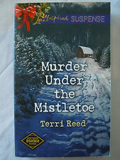 Murder under the Mistletoe by Terri Reed (2015, Paperback, Love Inspired) LK NEW