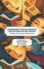 Transnational Popular Psychology and the Global Self-Help Industry by Alvarado,